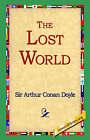 The Lost World by Sir Arthur Conan Doyle (Paperback / softback, 2004)