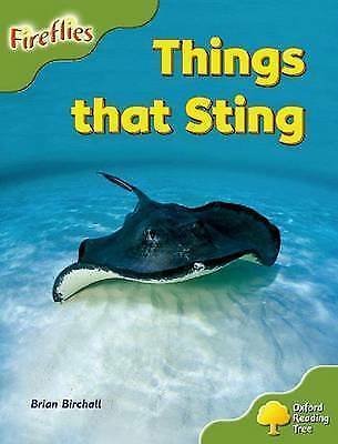 Oxford Reading Tree: Level 7: Fireflies: Things That Sting by Brian Birchall...