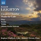 Kenneth Leighton: Complete Chamber Works for Cello (CD, Jun-2015, Naxos (Distributor))