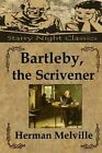 Bartleby, the Scrivener by Herman Melville (Paperback / softback, 2014)