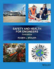 Safety and Health for Engineers by Roger L. Brauer (Hardback, 2016)