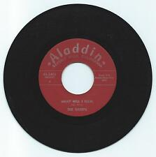 DOO WOP 45 THE SHARPS WHAT WILL I GAIN ON ALADDIN  VG+ REPRO