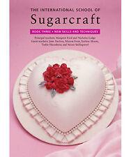 Int School of Sugarcraft Book 3 Pbk, , , New