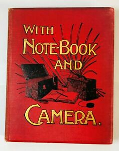 With Note-Book & Camera - A Winter Journey in Foreign Lands (1901)