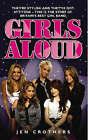 Girls Aloud by Jen Crothers (Paperback, 2007)
