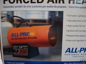 New All Pro Spc 85 Portable Propane Gas Forced Air Heater