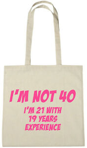 I\'m Not 40 Bag, 40th birthday gifts presents for 40 year old women ...
