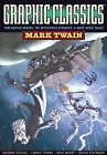 Graphic Classics: Volume 8: Mark Twain by Eureka Productions (Paperback, 2007)