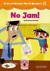 Oxford Phonics World 2 Reader: No Jam! (2012, Taschenbuch)