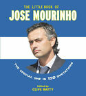 The Little Book of Jose Mourinho by Carlton Books Ltd (Paperback, 2006)
