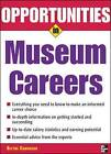 Opportunities in Museum Careers by Blythe Camenson (Paperback, 2006)