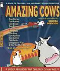 Amazing Cows! by Sandra Boynton (Paperback, 2011)