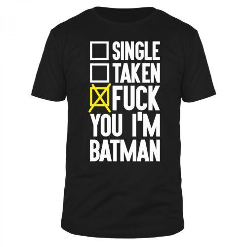 FABTEE Single Taken Fuck You I Am Batman Comic Superheld Held Film TV Shirt
