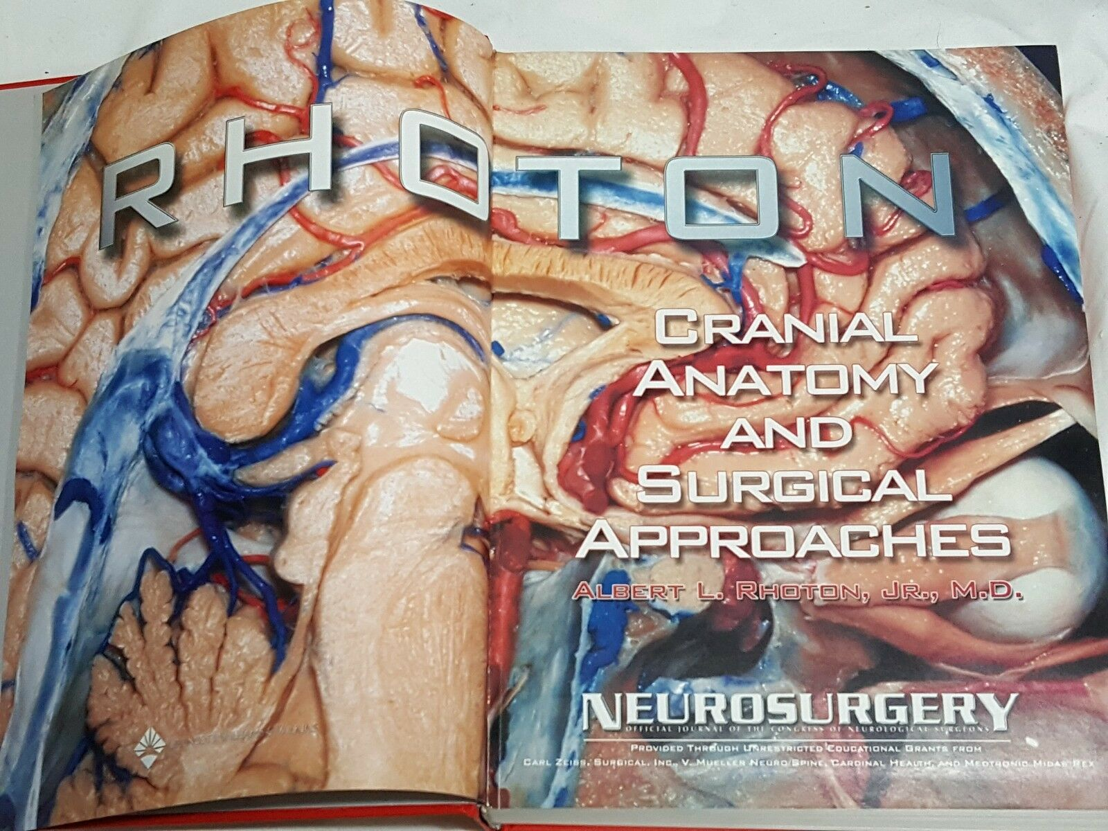 Cranial Anatomy and Surgical Approaches by Albert L., Jr. Rhoton ...