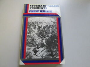 Good-Stories-of-Famous-Regiments-Philip-Warner-1975-01-01-Light-foxing-Page