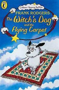 The-Witch-039-s-Dog-and-the-Flying-Carpet-Colour-Young-Puffin-Rodgers-Frank-Ver