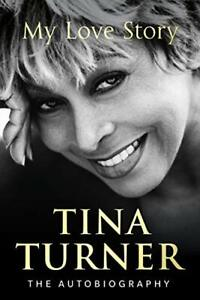 Tina-Turner-My-Love-Story-Official-Autobiography-by-Turner-Tina-Book-The