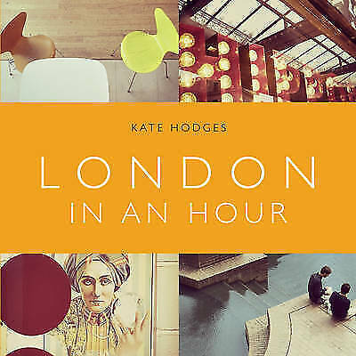 1 of 1 - London in an Hour, Hodges, Kate, New