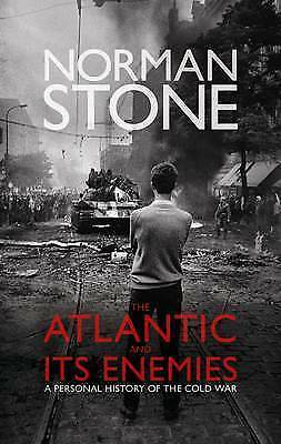 1 of 1 - Stone, Norman, The Atlantic and Its Enemies: A History of the Cold War, Very Goo