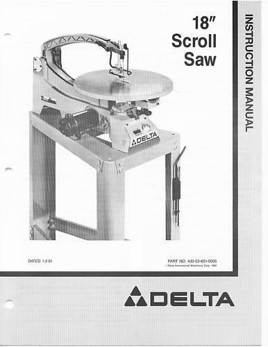 "Delta 18/"" Scroll Saw Instruction Manual No 40-601"