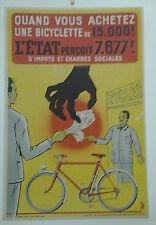 AFFICHE ANCIENNE QUAND VOUS ACHETEZ UNE BICYCLETTE L'ETAT PERCOIT IMPOTS CHARGES