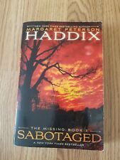 The Missing: Sabotaged 3 by Margaret Peterson Haddix (2011, Paperback)