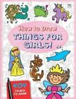 How to Draw Things for Girls by Top That! Publishing Ltd (Paperback, 2014)