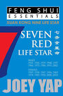 Feng Shui Essentials -- 7 Red Life Star by Joey Yap (Paperback, 2011)