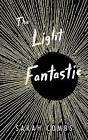 The Light Fantastic by Sarah Combs (CD-Audio, 2016)