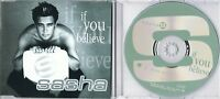 SASHA - if you believe - 5 trx MCD Maxi CD - Extended Mix  - Radio Mix