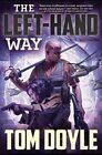 The Left-Hand Way by Tom Doyle (Hardback, 2015)