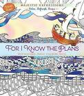 Adult Colouring Book: For I Know the Plans (Travel Size) by Broadstreet Publishing (Paperback, 2016)