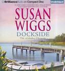 Dockside by Susan Wiggs (CD-Audio, 2012)