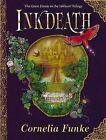Inkdeath by Cornelia Funke (Hardback, 2008)