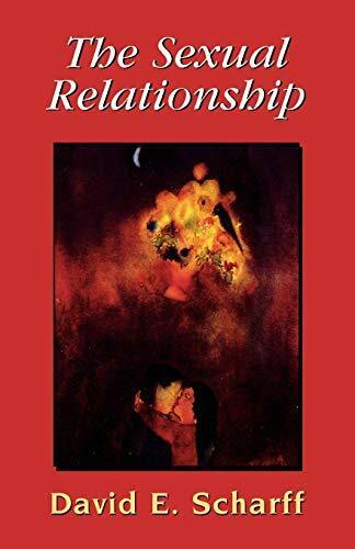 s**ual Relationship: An Object Relations View o, Scharff, E.,,,