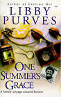 One Summer's Grace: A Family Voyage Round Britain by Libby Purves (Paperback, 1997)