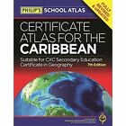 Philip's Certificate Atlas for the Caribbean: 7th Edition by Octopus Publishing Group (Paperback, 2015)