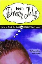 Teen Dream Jobs: How to Find the Job You Really Want Now! Coon, Nora Paperback