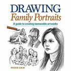 Drawing Family Portraits by Peter Gray (Paperback, 2014)