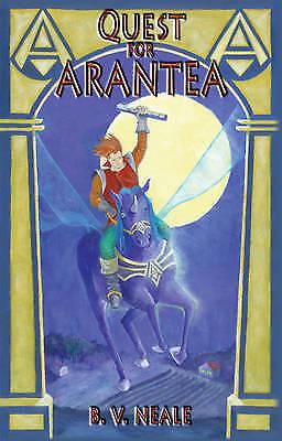 Quest for Arantea (Sacred Planet Series), B.V. Neale, New Book