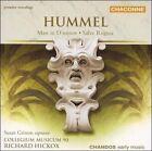 Hummel: Mass in D minor; Salve Regina (CD, Oct-2005, Chandos)