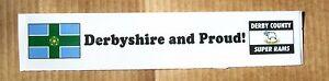 """Derby County Fenêtre Autocollant serait erbyshire ET FIERS! """"Super Rams Football PCCD nouveau  </span>"""