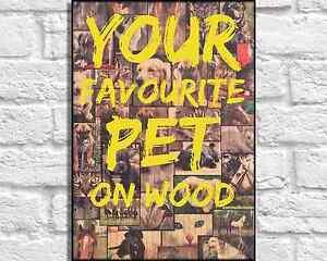 Wood print wood wall art Cutom Order Pet Portrait Poster panel effect print - <span itemprop='availableAtOrFrom'>London, London, United Kingdom</span> - Wood print wood wall art Cutom Order Pet Portrait Poster panel effect print - London, London, United Kingdom