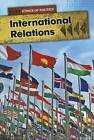 International Relations by Nick Hunter (Hardback, 2012)