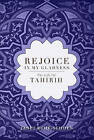 Rejoice in My Gladness: The Life of Thirih by Janet Ruhe-Schoen (Paperback / softback, 2011)