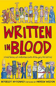 Written-in-Blood-A-brief-history-of-civilisation-with-all-the-gory-bits-left-i