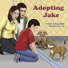Adopting Jake by Angie Black (Paperback, 2010)