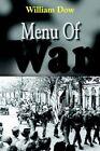 Menu of War by William Dow Book Paperback Softback
