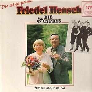 Friedel-Hensch-und-die-Cyprys-Die-ist-ja-prima-Zum-80-Geburtstag-1986-LP