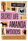 The Secret Life of Amanda K. Woods by Ann Cameron (Paperback / softback, 2014)